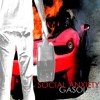 Social Anxiety - Gasoline