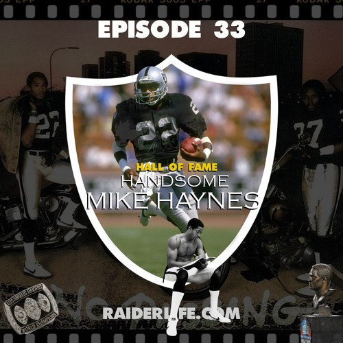 Episode 33 | #22 Mike Haynes Special Guest