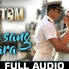FULL SONG | Rustom | Akshay Kumar & Ileana D'cruz | Atif Aslam | Arko | Love Songs