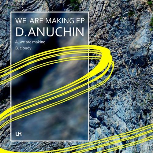 D.Anuchin - Cloudy (Original Mix)