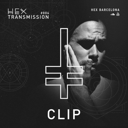HEX Transmission #004 - Clip