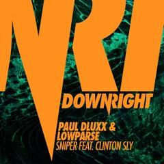 Sniper (Original Mix) - Paul Dluxx & LowParse feat. Clinton Sly [NEST HQ Premiere]