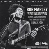 "Bob Marley And The Wailers ""Waiting In Vain"" Versions"