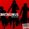 KONTAGIOUS - SIGN THE LINE(PROD. BY TZA)