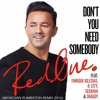 Download RedOne Ft. E. Iglesias, R. City, Serayah & Shaggy - Don't You Need Somebody (Moredan Rumbaton Remix) Mp3