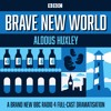 Brave New World: A BBC Radio 4 full-cast dramatisation by Aldous Huxley (audiobook extract)