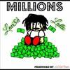 Lavi$h Latto - Millions