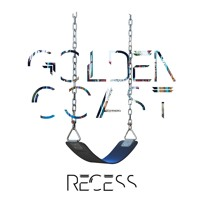 Golden Coast - Recess