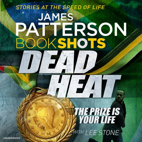 Dead Heat by James Patterson (audiobook extract) read by Francois Correia