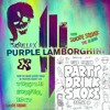 Purple Lamborghini x Party Drink Smoke *FREE DL IN DESCRIPTION*