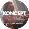 Koncept Podcast #003 Sam Bangura