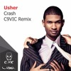 Usher - Crash (C9VIC Remix)