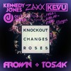 Olly James & KEVU x Chainsmokers x ZAXX & K. Jones - Knockout Changes Roses (FROWN & TOSAK Mashup)