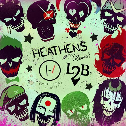 Heathens (Remix) Feat. Twenty One Pilots
