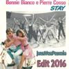 Bonnie Bianco & Pierre Cosso - Stay (JeanVanPascale Edit 2016)