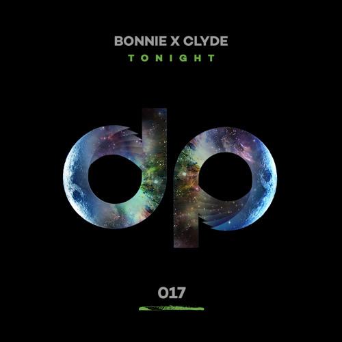 Bonnie x Clyde - Tonight