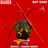 BAAUER - DAY ONES (RUVLO X VRG REMIX)
