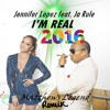 I'm Real 2016(Matthews Legend Remix)