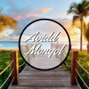 The Sun, the Sand and a Drink in my Hand (Electronic & Chill Trap) - Avidd Mongol