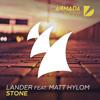 LANDER Feat. Matt Hylom - Stone [OUT NOW]
