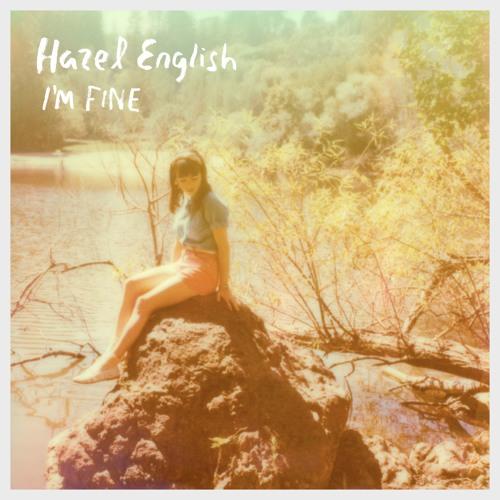 Hazel English - I'm Fine