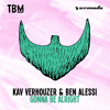 Kav Verhouzer And Ben Alessi Gonna Be Alright Mp3