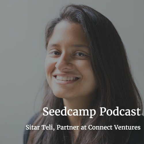 Sitar Teli on investing in Product-Led companies and founders