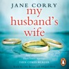 My Husband's Wife by Jane Corry (audiobook extract) read by  Lily Bevan and Abigail Thaw