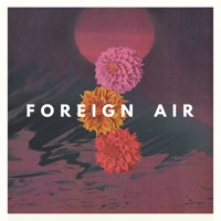Foreign Air - Echo