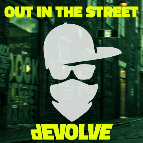 Out In The Street (Free Download)