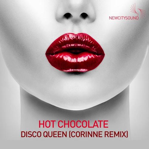 Hot Chocolate - Disco Queen (Corinne Remix) **FREE DOWNLOAD**