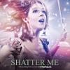 Shatter Me feat. Lzzy Hale (Kronuz Remix)