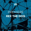 Premiere: Rex The Dog 'Teufelsberg'