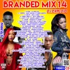 BRANDED MIX 14 [STEPPIN] BY DJ EXPLOID