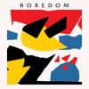 Boredom - Turn Your Head