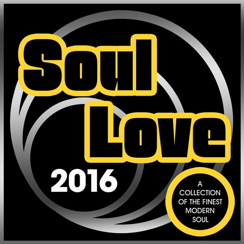 Soul Love 2016 - Mixed by DJ Spinna