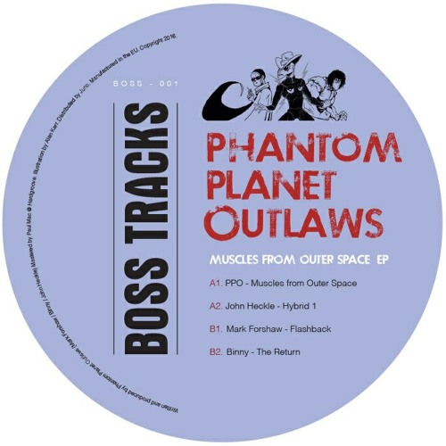 Phantom Planet Outlaws - Muscles From Outer Space EP [BOSS 001]