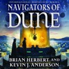 Navigators of Dune by Brian Herbert and Kevin J. Anderson, audiobook excerpt