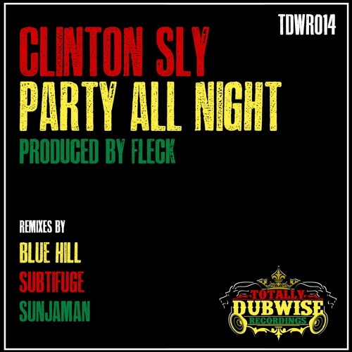Clinton Sly-Party All Night-(TDWR014)