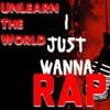 I Just Wanna Rap (Over 100 Bars!)