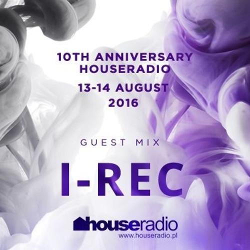 I-REC - 10th Anniversary Houseradio