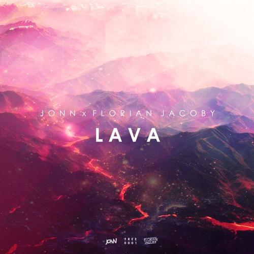 JONN x Florian Jacoby - Lava (Original Mix)