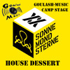 House Dessert @ SonneMondSterne Goulash-Music Camp Stage