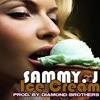 Sammy J - Ice Cream (Lyrics)