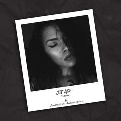 Star [Remix] Feat Sarkastik Ambassador