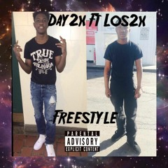 Day2x Ft Los2x Freestyle