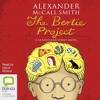 The Bertie Project:  44 Scotland Street #11 by Alexander McCall Smith