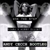 1 2 Step (Andy Cecch Remix) | Ciara ft Missy Elliot *FREE DOWNLOAD*