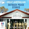 Great Australian Outback Police by Bill 'Swampy' Marsh