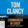 Commander In Chief: Jack Ryan #11 by Tom Clancy